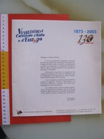 Z4 ITALIA ITALY VIAREGGIO LUCCA 2003 1873 CARNEVALE EUROPA BIG DEPLIANT PIEGHEVOLE COMMEMORATIVO CORSO MASCHERATO 1927 - Carnival