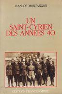 """Livre De """"Jean De Montangon"""" Un Saint Cyrien Des Années 40 - Français"""