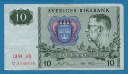 SWEDEN 10 Kronor 1984 Serie AB C886604 P# 52e - Suecia
