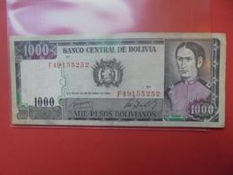 BOLIVIE 1000 PESOS 1982 CIRCULER - Bolivie