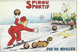 Spirou Sportif Jeu De Quilles   (696) - Bandes Dessinées