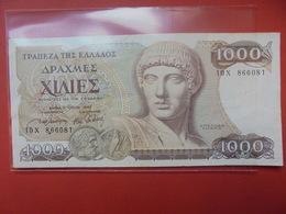 GRECE 1000 DRACHME 1987  CIRCULER - Grèce