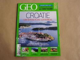 GEO Magazine N° 400 Géographie Voyage Tourisme Croatie Libye Taïwan Asie Crimée Amazonie Bretagne France Europe - Tourisme & Régions