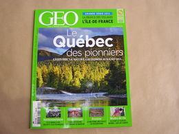GEO Magazine N° 404 Géographie Voyage France Monde Québec Environnement Déchets Electroniques Cuba Bouddhisme Mode - Tourisme & Régions