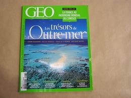 GEO Magazine N° 407 Géographie Voyage France Monde Chine Outre Mer Iles Réunion Marquises Tahiti Amazonie Mongolie Bio - Tourisme & Régions
