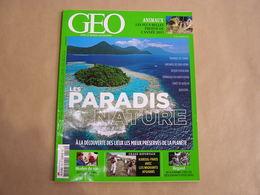 GEO Magazine N° 419 Géographie Voyage Monde Estonie Paradis Nature Animaux Afghanistan Suriname Descendants D'Esclaves - Tourisme & Régions