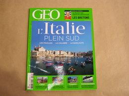 GEO Magazine N° 422 Géographie Voyage Monde Italie Du Sud Chine Mali Afrique Carpates Bretagne Agrocarburants Energie - Tourisme & Régions