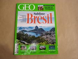 GEO Magazine N° 423 Géographie Voyage Monde Brésil Londres Mer De Chine Provence Albanie Vendetta Poissons Nature - Tourisme & Régions