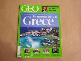 GEO Magazine N° 424 Géographie Voyage Monde Iles Grèce Japon Fukushima Etats Unis Bisons Arabie Mecque Tahiti Auvergne - Tourisme & Régions