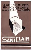 Catalogue De 12 P.Saniclair. Accessoires En Porcelaine Pour Salles De Bains. Usine à Montreul-sous-Bois. - France