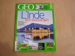 GEO Magazine N° 429 Géographie Voyage Monde Inde Maharajas Jordanie Pacifique Etats Unis Ch'tis Nord Picardie Animaux - Tourisme & Régions