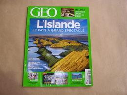 GEO Magazine N° 433 Géographie Voyage Islande Pyrénées Justice Dans Le Monde Brésil Pérou Sri Lanka Ceylan Amérique Sud - Tourisme & Régions