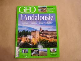 GEO Magazine N° 435 Géographie Voyage Monde Andalousie Alhambra Cabo Canada Aquitaine Fleuve Le Rhin Cap Vert Afrique - Tourisme & Régions