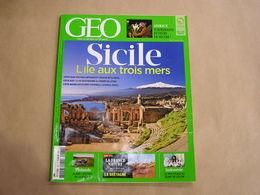 GEO Magazine N° 437 Géographie Voyage Monde Sicile Bretagne Finlande Indonésoie Animaux Surprenants Buveurs Nectar - Tourisme & Régions