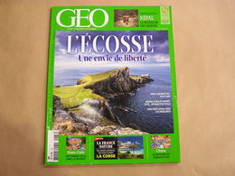 GEO Magazine N° 438 Géographie Voyage Monde Népal Sherpas Ecosse Ile Arran Skye Shetland Highlands Far West Corse Chine - Tourisme & Régions