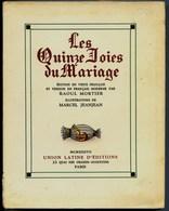 LES QUINZE JOIES DU MARIAGE -  De Raoul MORTIER - Illustré Par Marcel JEANJEAN - Ed. Originale NUMEROTEE  - 1937 - Humor