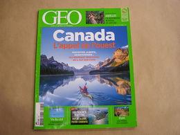 GEO Magazine N° 439 Géographie Voyage Monde Canada Afrique Mozambique Pays De La Loire Haïti Abeilles Patrimoine Danger - Tourisme & Régions