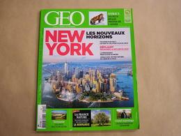 GEO Magazine N° 441 Géographie Voyage Monde Gratte Ciel New York USA Tasmanie Normandie Argentine Amérique Sud Animaux - Tourisme & Régions