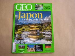 GEO Magazine N° 447 Géographie Voyage Monde Asie Japon Empire Jourdain Canada Nunavik Normandie Message Cachés Cigognes - Tourisme & Régions