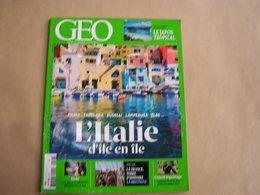 GEO Magazine N° 448 Géographie Voyage Monde Italie Ile Lampedusa Ischia Budelli Elbe Inde Bretagne Japon Trafic Animaux - Tourisme & Régions