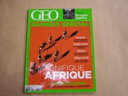 GEO Magazine N° 451 Géographie Voyage Monde Spécial Afrique Du Sud Botwana Ethiopie Pygmée Patrimoine Rhinoscéros Nature - Tourisme & Régions