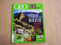 GEO Magazine N° 453 Géographie Voyage Monde Pérou Bolivie Temples Amérique Du Sud Laos Alsace Lorraine Mondialisation - Tourisme & Régions