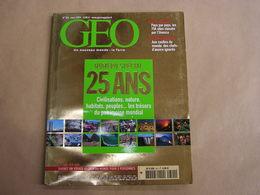 GEO Magazine N° 301 Géographie Voyage Monde Numéro Spécial 25 Ans Civilisations Nature Peuples Patrimoine Mondial - Tourisme & Régions