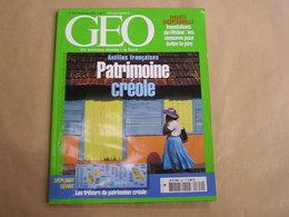 GEO Magazine N° 309 Géographie Voyage Monde Antilles Françaises Créole Inondations Rhône Manouches Alaska Pêche Tanzanie - Tourisme & Régions