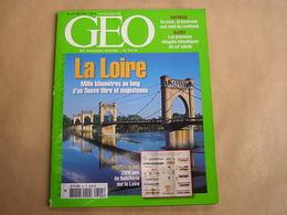 GEO Magazine N° 315 Géographie Voyage Monde La Loire France Batellerie Alaska Australie En Train Bolivie Inde Arctique - Tourisme & Régions