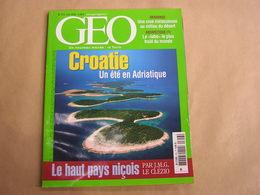 GEO Magazine N° 316 Géographie Voyage Monde Croatie Adriatique Antarctique Désert Okavango Nice Syrie Botswana USA - Tourisme & Régions
