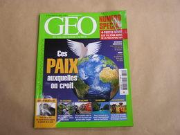 GEO Magazine N° 319 Géographie Voyage Monde Paix Prix Nobel Colombie Indiens Nasas Océanie Cachemire Palau Rwanda - Tourisme & Régions