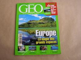 GEO Magazine N° 320 Géographie Voyage Monde Espagne Femmes Mineurs Malaisie Toulouse Sao Tomé Sites Sauvages Europe USA - Tourisme & Régions