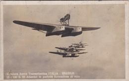 CROCIERA AEREA TRANSATLANTICA ITALIA BRASILE S. 55 ATLANTICI IN PERFETTA FORMAZIONE DI VOLO VG     AUTENTICA 100% - Aerei