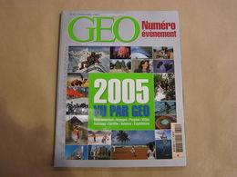 GEO Magazine N° 322 Géographie Voyage Monde Evènements 2005 Tsunami Laïcité Darfour Brésil Seaorbiter Nouvelle Orléans - Tourisme & Régions