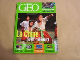 GEO Magazine N° 327 Géographie Voyage Chine 3 è Millénaire Bretagne Kinshasha Congo Afrique Monténégro Colomb Christophe - Tourisme & Régions