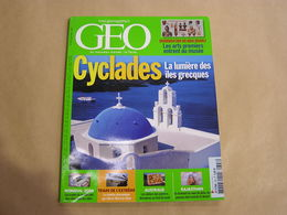 GEO Magazine N° 328 Géographie Voyage Grèce Cyclades Arts Premiers Quai Braly Mondial 2006 Train Tibet Chine Rajasthan - Tourisme & Régions