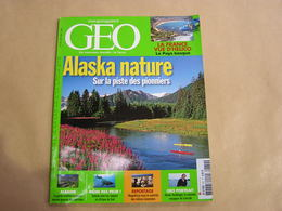 GEO Magazine N° 330 Géographie Voyage Monde Alaska Pays Basque Albanie Mogadiscio Milices Islamiques Afrique Roellinger - Tourisme & Régions
