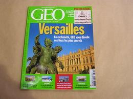 GEO Magazine N° 331 Géographie Voyage Monde Versailles Château France Afghanistan Nomades Dubaï Arabie Tuvalu Guantanamo - Tourisme & Régions