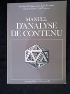 Ghiglione-Beauvois-Chabrol: Manuel D'analyse De Contenu/ Armand Colin- U, 1985 - Livres, BD, Revues