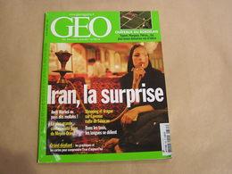 GEO Magazine N° 335 Géographie Voyage Monde Iran Châteaux Bordeaux Margaux Petrus Roumanie Bulgarie Art Design Indonésie - Tourisme & Régions