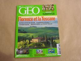 GEO Magazine N° 338 Géographie Voyage Monde Florence Toscane Italie Somalie Russie Luxembourg Géologie - Tourisme & Régions