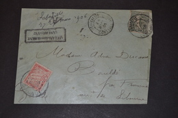 Devant De Lettre 1906 LAFAYETTE Constantine Taxé Affranchissement Insuffisant - 1877-1920: Semi-moderne Periode