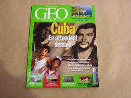 GEO Magazine N° 339 Géographie Voyage Monde Cuba La Havane Eglises Naples Italie Murs Végétaux Normandie Etretat - Tourisme & Régions