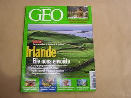 GEO Magazine N° 340 Géographie Voyage Monde Irlande Inde Bangladesh Alsace TGV Colombie Bisons D'Amérique Architecture - Tourisme & Régions