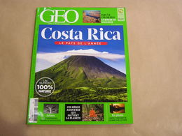 GEO Magazine N° 442 Géographie Voyage Monde Costa Rica Arbres Centenaires Fleuve Colorado Alsace Lorraine - Tourisme & Régions