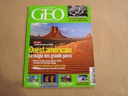 GEO Magazine N° 346 Géographie Voyage Monde Etats Unis Ouest Américain Egypte Pakistan Ecologie Hotel Farfelus Vénézuela - Tourisme & Régions