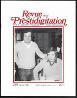 Revue De La Prestidigitation N°339 1981 - Dominique Webb En Couverture -  30 Pages D'articles Et Photos N&B - Andere
