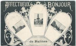 Mechelen - Malines - Affectueux Bonjour De Malines - Edit. Préaux & Dricot, Ghlin - 1907 - Malines