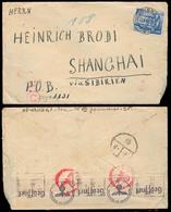 AUSTRIA - XX. 1940 (23 Sept). Wien - China. Fkd Env Censored Via Siberia + Arrival. - Austria