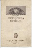 """Plaquette Publicitaire & Commerciale - REGULATEURS Et PENDULES - """"A La GERBE D'OR"""" Rue De Rivoli PARIS - France"""